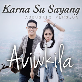 AVIWKILA - Karna Su Sayang (Acoustic Version) on iTunes