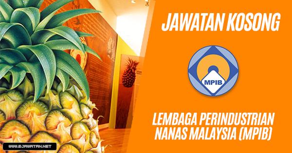jawatan kosong kerajaan Lembaga Perindustrian Nanas Malaysia (MPIB) 2019