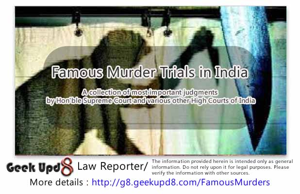 Famous Murders in India Series, Collection of most important supreme court , high court judgments