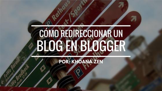 Cómo redireccionar un blog en Blogger 1