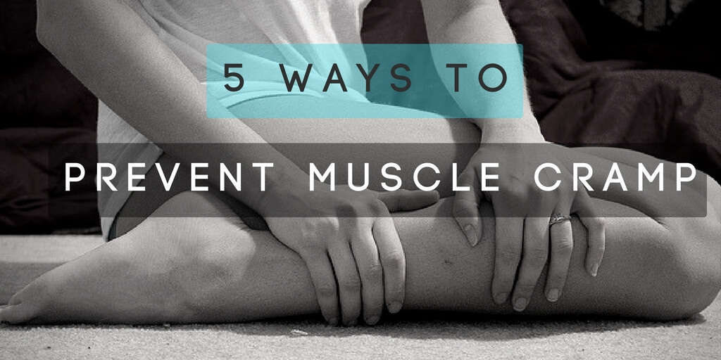 5 ways to prevent prevent muscle cramp