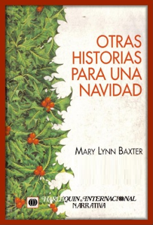 Mary Lynn Baxter - La Magia De La Navidad