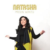 Lirik Lagu Natasha Chairani Mesin Waktu