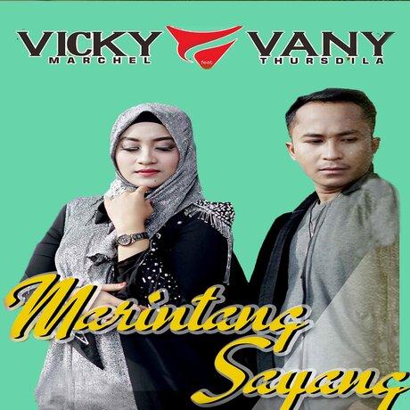Vany Thursdila - Marintang Sayang feat. Vicky Marchel (Full Album)