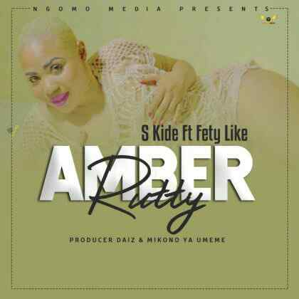 Download Mp3 | S Kide ft Fety Like - Amber Ruth