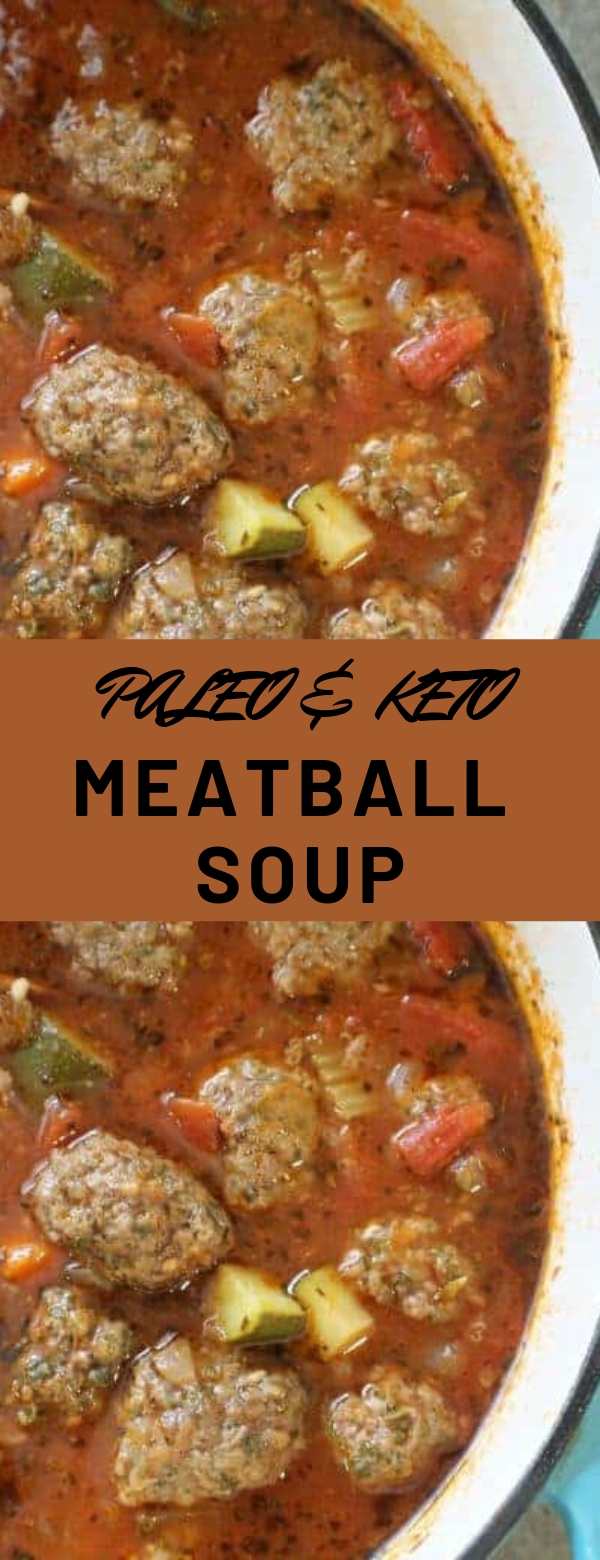 PALEO & KETO MEATBALL SOUP #DINNER #SOUP #PALEO #KETOGENIC #MAINCOURSE