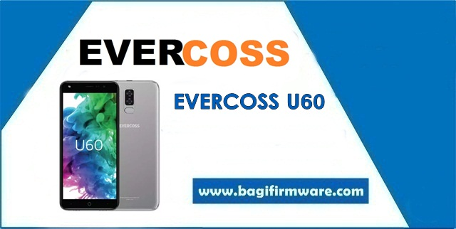 Firmware dan Cara Flash Evercoss U60 Tested (CPB & Pac File)