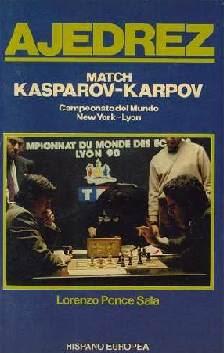 Match Kasparov-Karpov de Lorenzo Ponce Sala