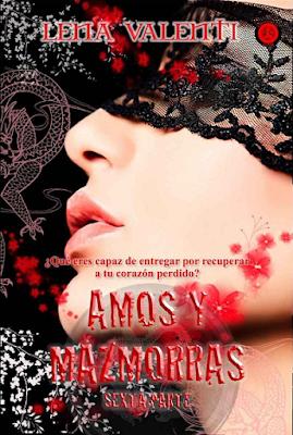 Lena Valenti - Amos y mazmorras. Parte VI