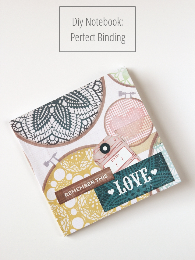 Diy Notebook - perfect binding