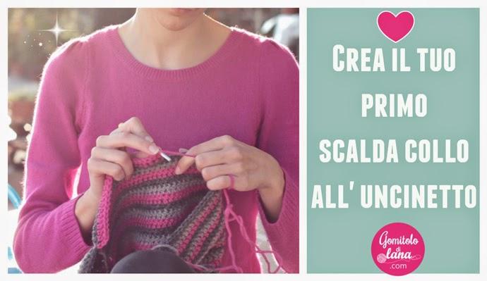 crea il tuo primo scalda collo all'uncinetto - crochet video tutorial - gomitolodilana
