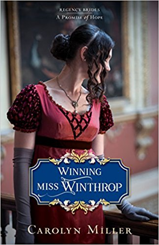 WINNING MISS WINTHROP, by Carolyn Miller, Review by Paula Shreckhise