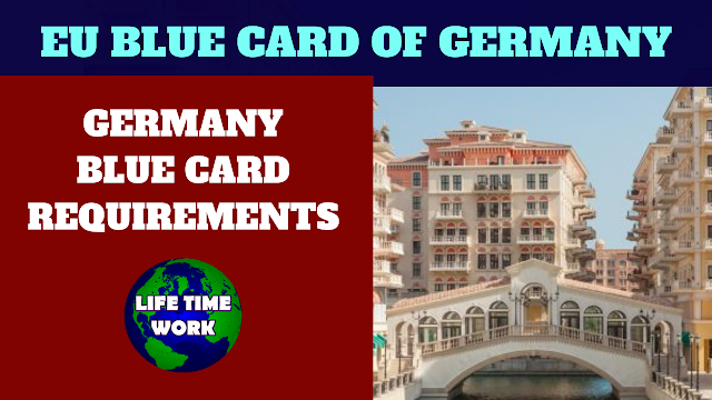GERMANY BLUE CARD REQUIREMENTS,EU BLUE CARD OF GERMANY REQUIREMENTS
