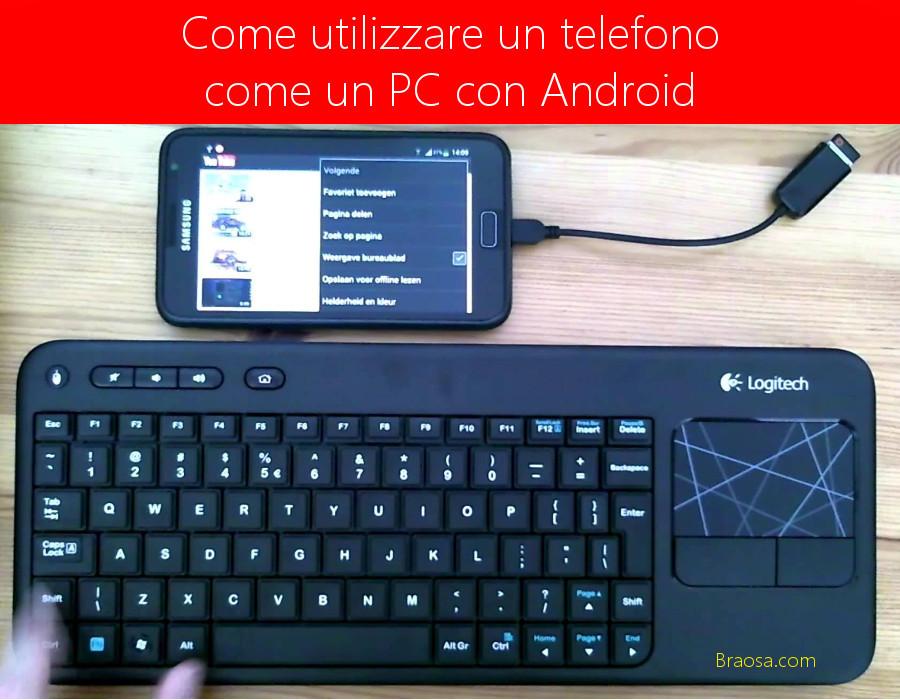 Possiamo usare un telefono come un PC utilizzando Android