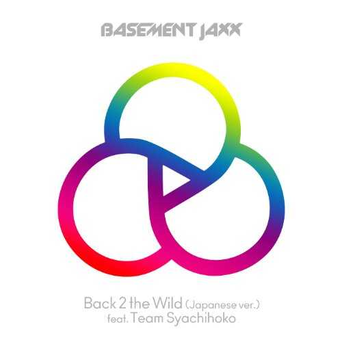 [Single] チームしゃちほこ – Back 2 the Wild (Japanese Version) [feat. チームしゃちほこ] (2015.11.04/MP3/RAR)