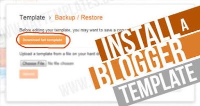 How to download and install a blogger template easily with less stress