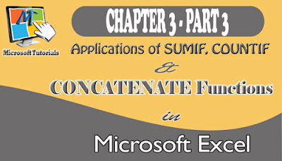 Business Applications Of Excel Sumif, Countif And Concatenate Functions