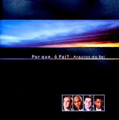 KIT DE ENSAIO ARAUTOS DO REI - PORQUE Ó PAI