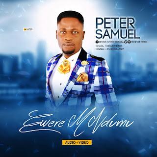 VIDEO: Peter Samuel - Ewerem Ndumu | @Prophetpeter