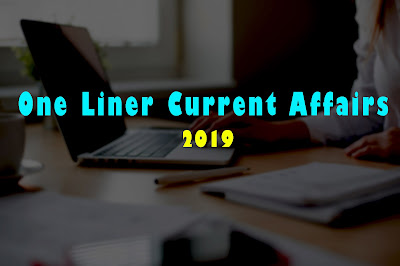 Daily One liner Current Affairs Of 15 April 2019 - Daily Current Affairs