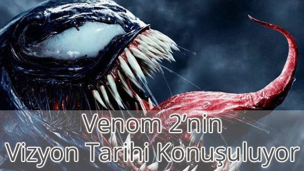 Venom 2 Filmi Ne Zaman Çıkacak?