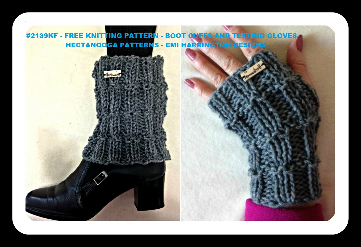 HECTANOOGA PATTERNS: FREE KNITTING PATTERN- Boot Cuffs AND Texting ...