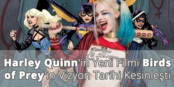 Harley Quinn - Birds of Prey Vizyon Tarihi