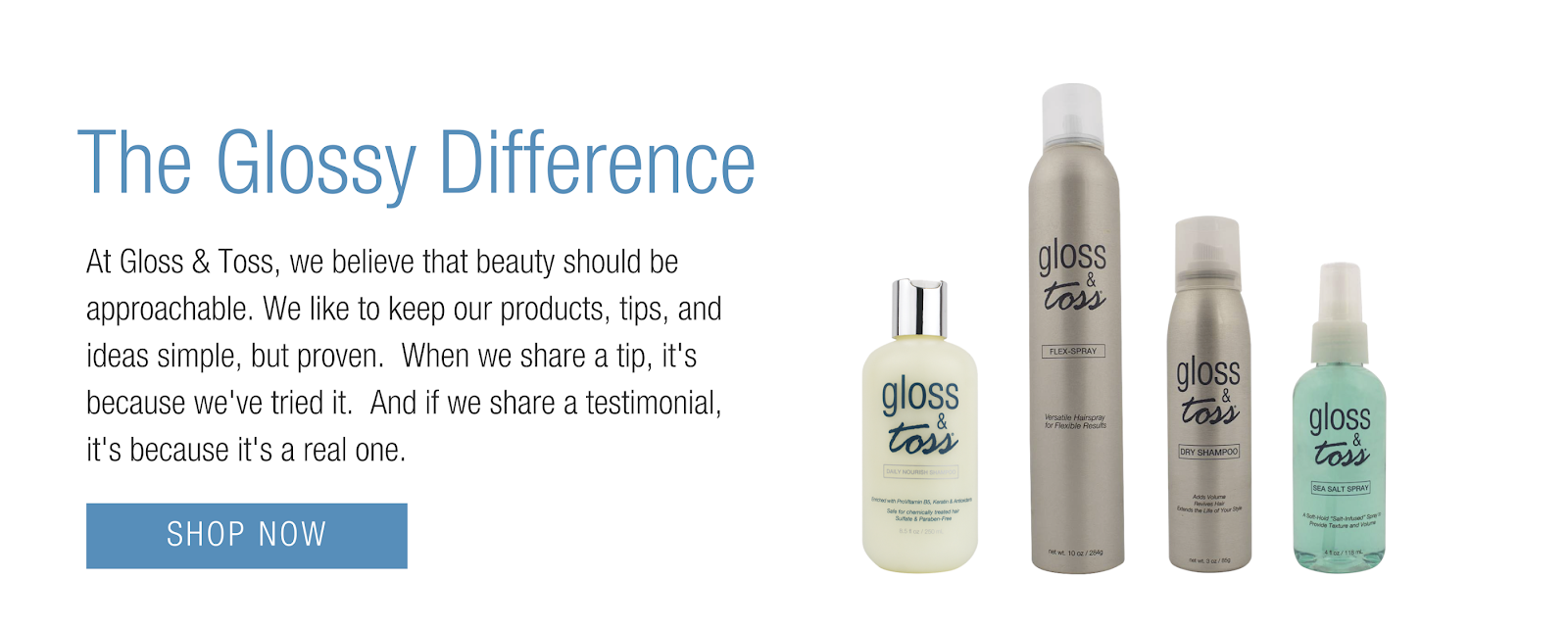 Experience the difference in hair care with Gloss & Toss
