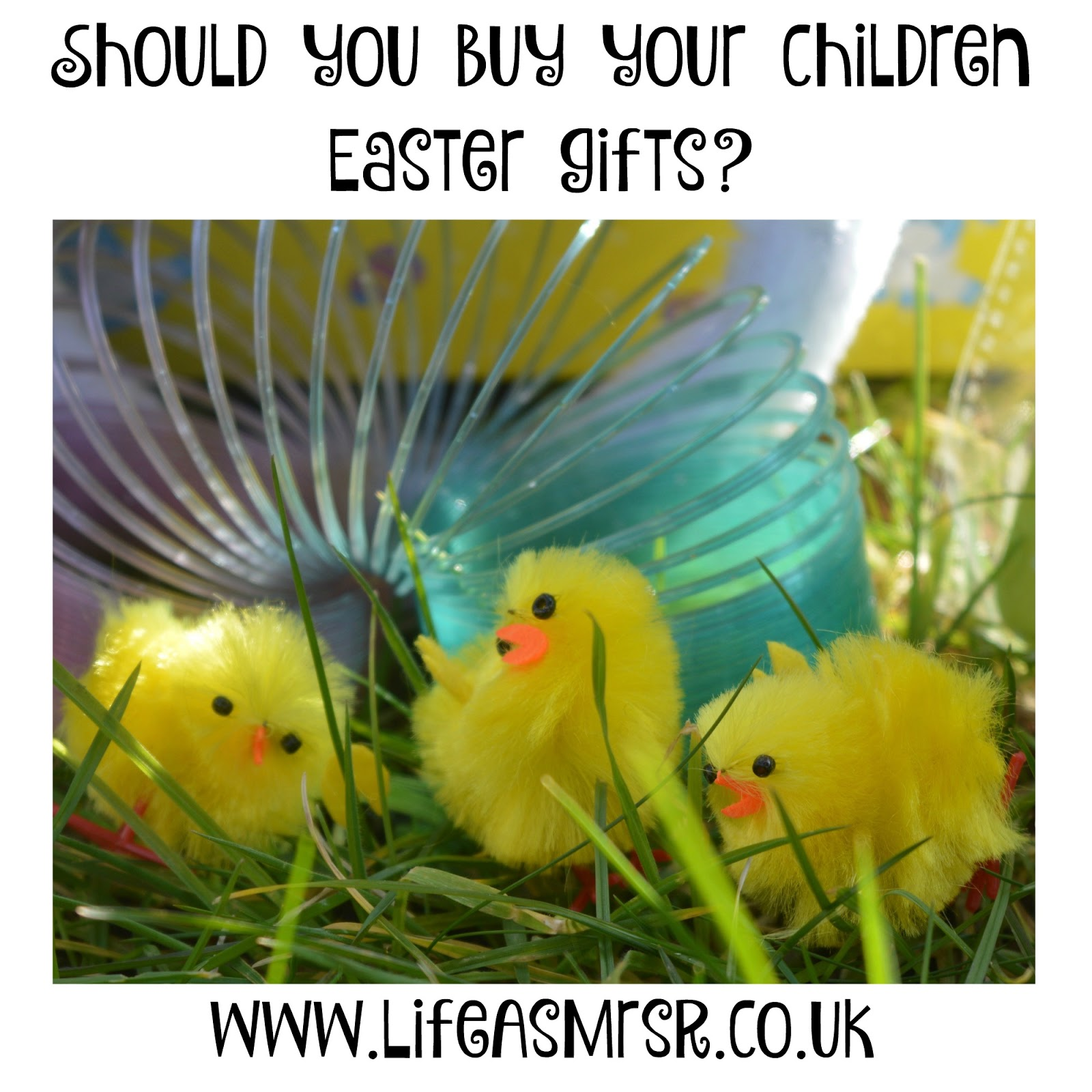 Should you buy your children easter gifts life as mrs r should you buy your children easter presents negle Image collections
