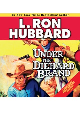 Review: Under The Diehard Brand by L. Ron Hubbard