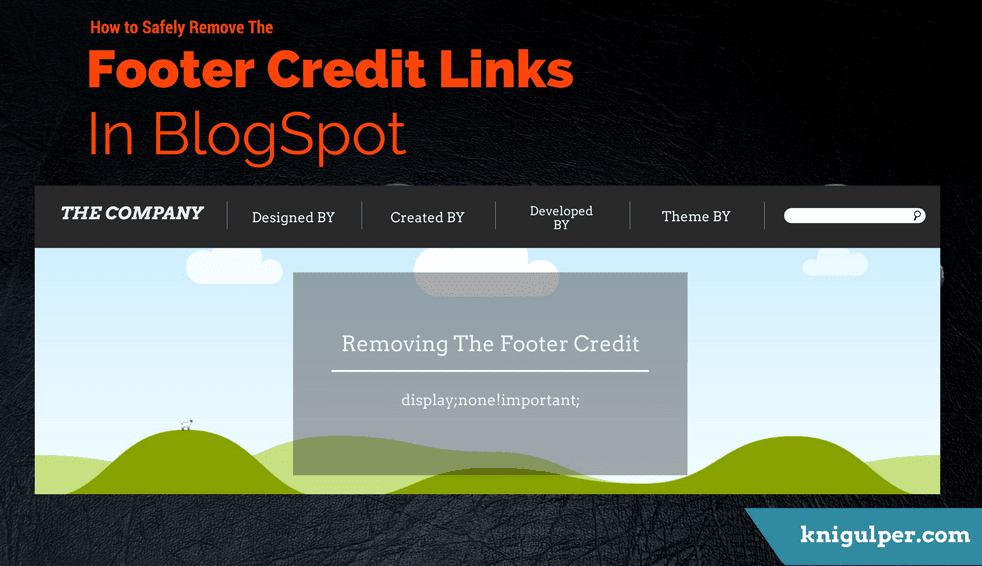 How-to-Safely-Remove-The-Footer-Credit-Links-in-Blogger