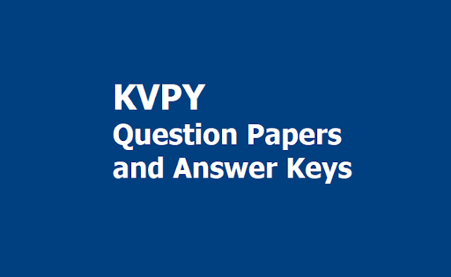 KVPY 2019 Question Papers and Answer keys, Raise your Objections up to November 14