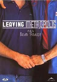 Leaving Metropolis, 2002