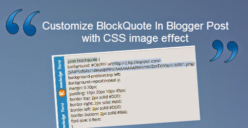 "Customize ""BlockQuote"" in blogger post with CSS image effect"