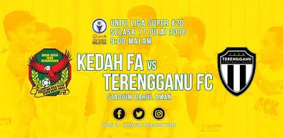 Live Streaming Kedah vs Terengganu FC Liga Super 17.7.2018