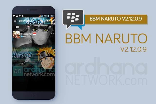 BBM Naruto V2.12.0.9 - BBM Android V2.12.0.9