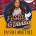 BROTAS DE MACAÚBAS: RAYANE MARTINS É A SEGUNDA ATRAÇÃO CONFIRMADA PARA A FESTA DO DIVINO 2019