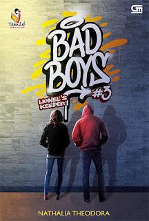 Siangku yang cerah berubah kelabu begitu mendengar kalimat itu meluncur dari verbal perjaka  Novel Bad Boys 3 - Nathalia Theodora