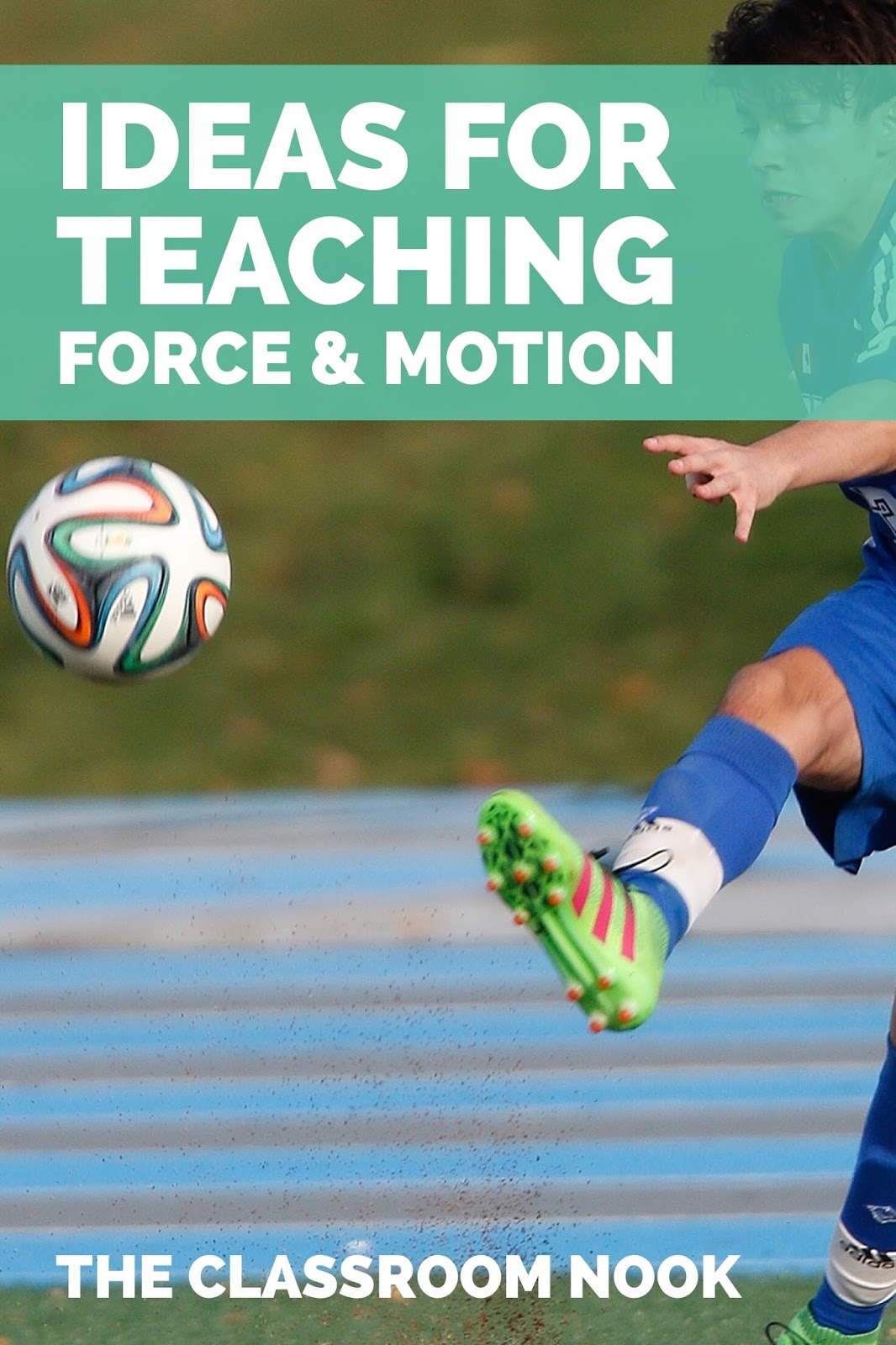 This post is loaded with interactive and engaging ideas for teaching force and motion in the upper elementary science class #forceandmotion #teachingscience #upperelementary