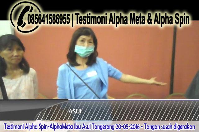 AlphaMeta & Alpha Spin | Testimoni-Tangan  Susah Gerak | Ibu- Asui Tangerang