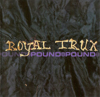 Royal Trux, Pound for Pound