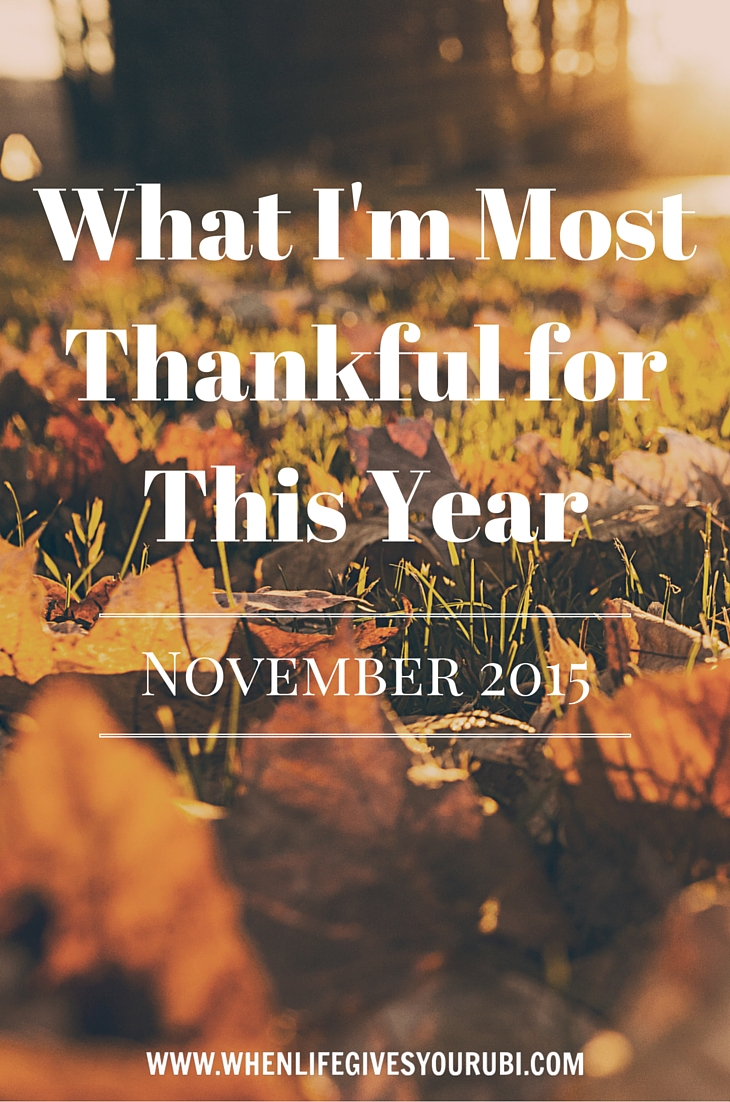 What I'm Thankful for this Thanksgiving :: Thanksgiving is a time to give thanks. Read on to hear what five things I'm most thankful for in 2015