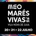 RTP acompanha o MEO Marés Vivas 2018