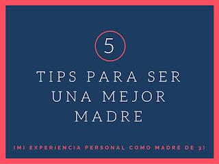 5 Tips para ser una mejor madre