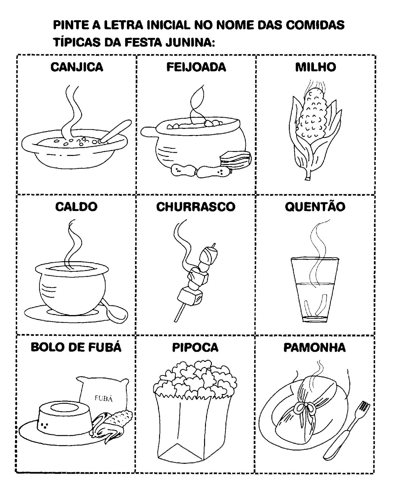 Atividade de pintar a letra inicial.   Pinte a letra inicial no nome das comidas típicas da Festa Junina.