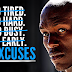 Motivation about Excuses: This Video is a MUST Watch For Every Young Professionals