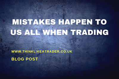 Mistakes Happen to Us All When Trading