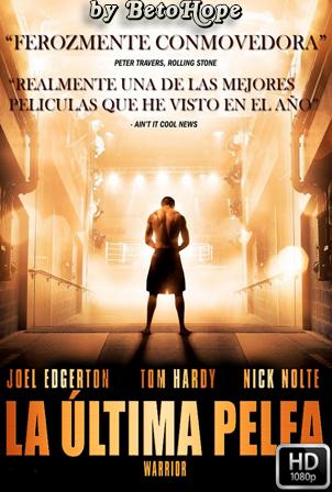 La Ultima Pelea [1080p] [Latino-Ingles] [MEGA]