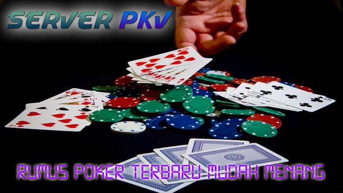 Rumus Poker Terbaru Mudah Menang