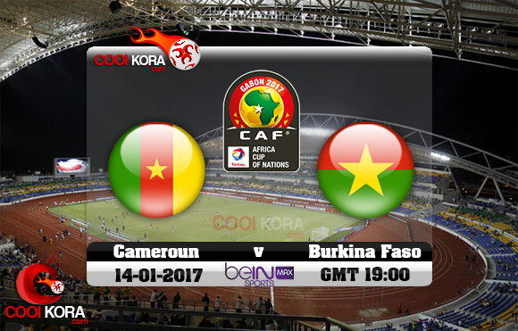 مشاهدة مباراة الكاميرون وبوركينا فاسو اليوم كأس أمم أفريقيا 14-1-2017 علي بي أن ماكس